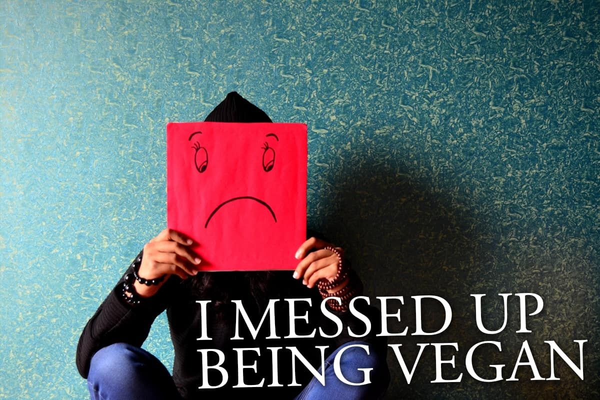"""""""I Messed Up Being Vegan!"""" How To Deal With Slip-Up Guilt"""
